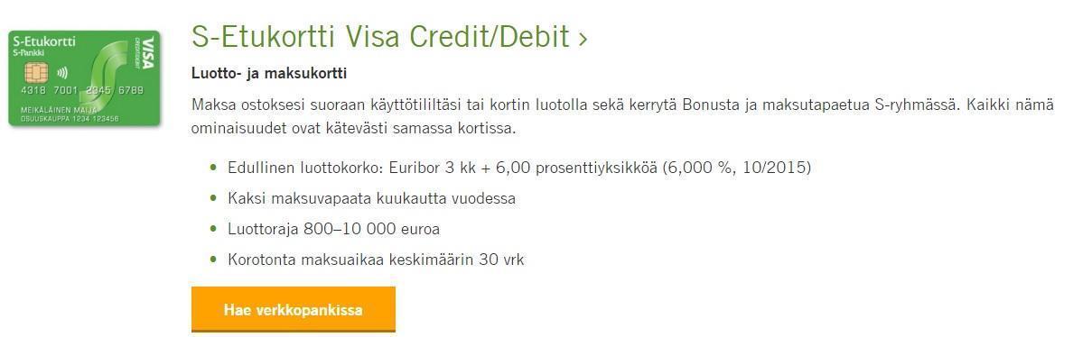 s-etukortti visa credit ja debit on pienen luottokoron kätevä maksuväline 800-10.000 euron luottorajalla