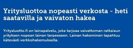 Nopeasti verkosta - Tässä on esittelyssä nopein yrityslainapalvelu koko Suomessa.